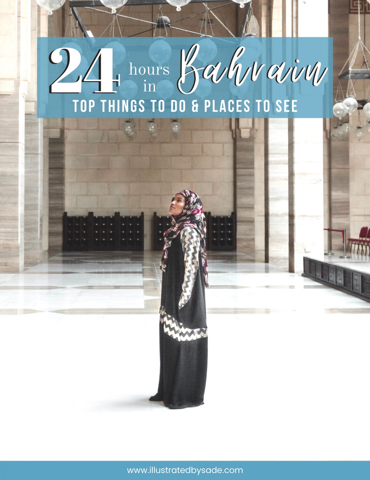 24 Hours in Bahrain Travel Guide: Top Things to Do and Places to See
